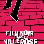 film_noir_dans_la_ville_rose